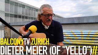 "DIETER MEIER (OF ""YELLO"") - WHY THIS WHY THAT AND WHY? (BalconyTV)"