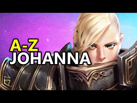 ♥ A - Z Johanna - Heroes of the Storm (HotS Gameplay)