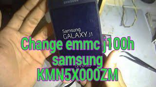 Ganti emmc samsung j100h dengan emmc samsung KMN5X000ZM