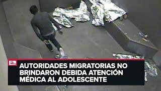 Revelan video de la muerte de un menor migrante bajo custodia de EU