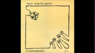 Chumbawamba - Never Mind the Ballots... Here