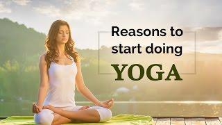 Yoga for beginners  - Reasons to start doing yoga | Yoga Tips | Benefits | yoga for health