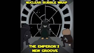 Nuclear Bubble Wrap - The Emperor