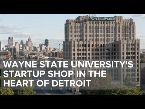 Wayne State University's Startup Shop in the Heart of Detroit