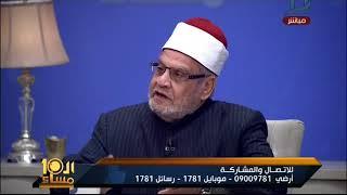 العاشرة مساء| الشيخ أحمد كريمة : عدم وجود اسمى فى قائمة المفتين المعتمدين يعتبر جزاء سنمار