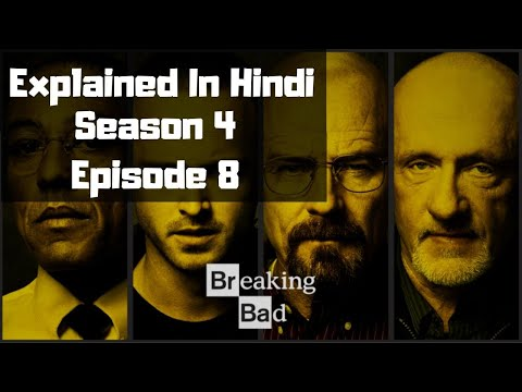 Breaking Bad Season 4 Episode 8 Explained In Hindi