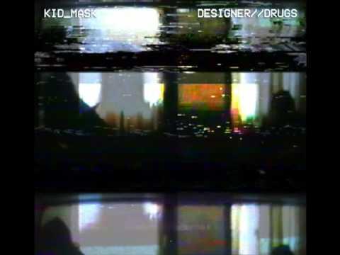 Kid Mask - Designer_Drugs -- Full Album