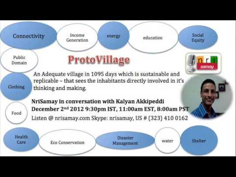 Kalyan Akkipeddi (Founder of Proto Village) - a replicable model for integrated rural development