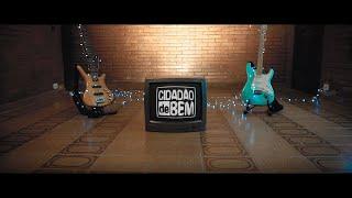 Cidadão de Bem - Do Seu Lado Sou Eu ft. Brotheria (Official Music Video)