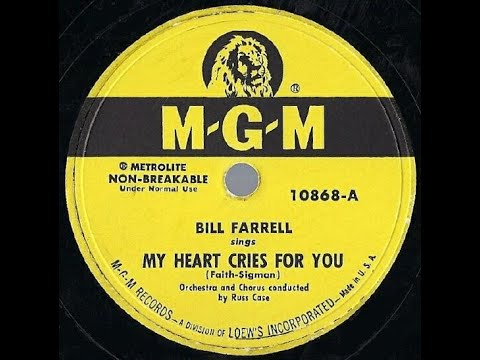 1950 Bill Farrell - My Heart Cries For You