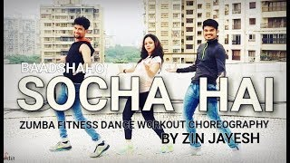 Socha hai baadshaho  bollywood ZUMBA FITNESS dance workout choreography