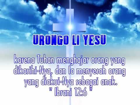 Lagu Rohani Nias - Urongo Li Yesu
