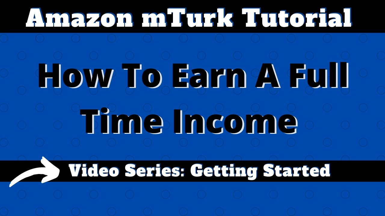 Amazon Mechanical Turk mTurk for Beginners Tutorial: Getting Started,  Useful Scripts for mTurk
