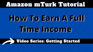 Amazon Mechanical Turk Video Series: Getting Started, Starter Scripts(Sign up for Amazon Mechanical Turk - http://www.mturk.com mTurk | The Ultimate Turking Earning Guide ..., 2016-11-07T17:27:36.000Z)