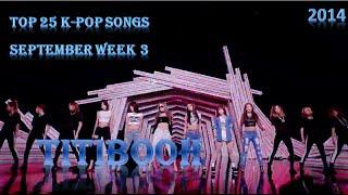 top 25 k pop songs september week 3 2014