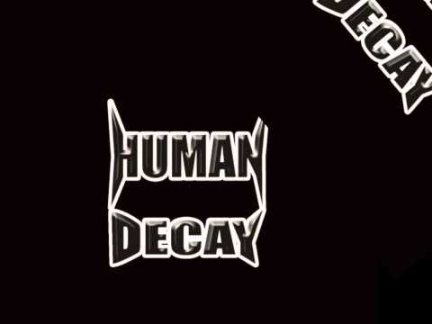 HUMAN DECAY - BASTARDS IN UNIFORM