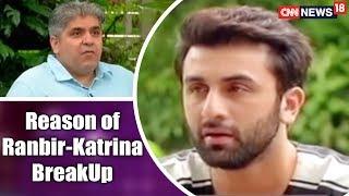 Ranbir Kapoor Reveals The Real Reason Behind his Break-Up with Katrina Kaif   CNN News18