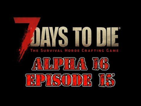 7 Days to Die Alpha 16 Ep 15 SP Coal & Nitrate Mining
