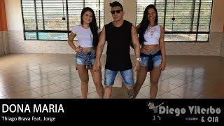 Baixar Dona Maria - Thiago Brava Feat. Jorge / COREOGRAFIA -  Diego Viterbo & CIA
