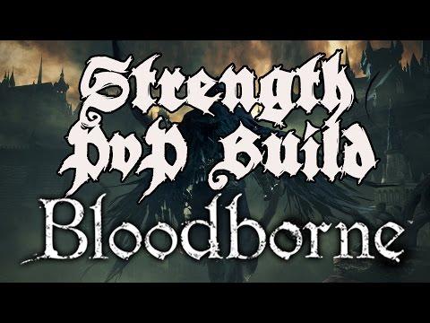Bloodborne - The Cainhurst Executioner - Strength PvP/PvE Build