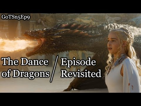 Game Of Thrones | The Dance Of Dragons | Episode Revisited (Sn5Ep9)