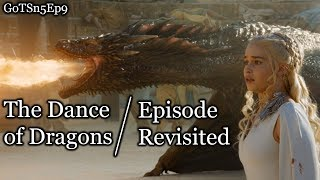Game of Thrones   The Dance of Dragons   Episode Revisited (Sn5Ep9)