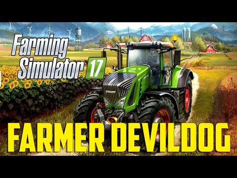 Farming Simulator 2017 - Farmer DevilDog