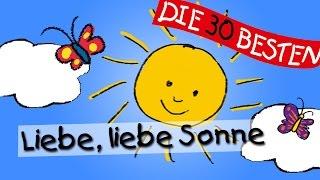 Liebe, liebe Sonne - Die besten Kindergartenlieder || Kinderlieder
