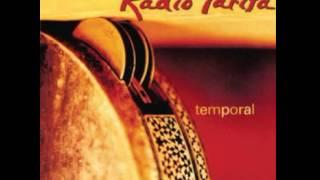 RADIO TARIFA  (   ALBUM  : Temporal  )  La Tarara