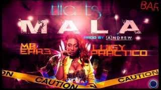 Ella es Mala - Mr ErrE ft Luigy Practico Prod by Andrew