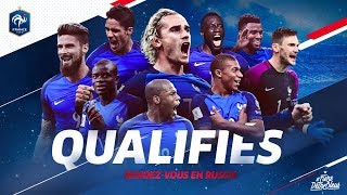 Equipe de France: qualification pour la Coupe du monde de la FIFA Russie 2018! I FFF 2017