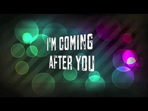 Owl City  Im Coming After You Lyric
