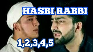 Hasbi rabbi Nat 1,2,3,4,5 by Dawar and Danish