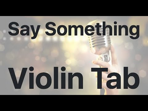 Learn Say Something on Violin - How to Play Tutorial