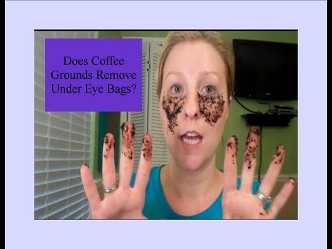 Does Coffee Grounds Remove Under Eye Bags?