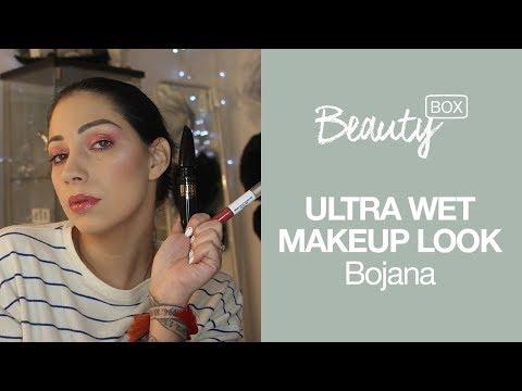 Ultra Wet Makeup Look | BOJANA