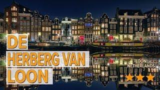 De Herberg van Loon hotel review   Hotels in Loon   Netherlands Hotels