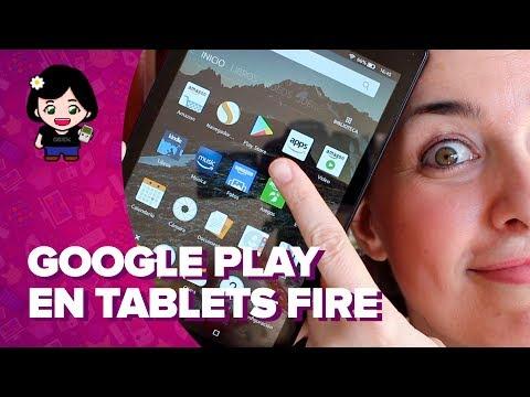 Cómo Instalar GOOGLE PLAY En Tablets AMAZON FIRE