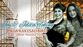 Joy & Jelita Tobing  PADA KAKI SALIBMU (Official Music Video)