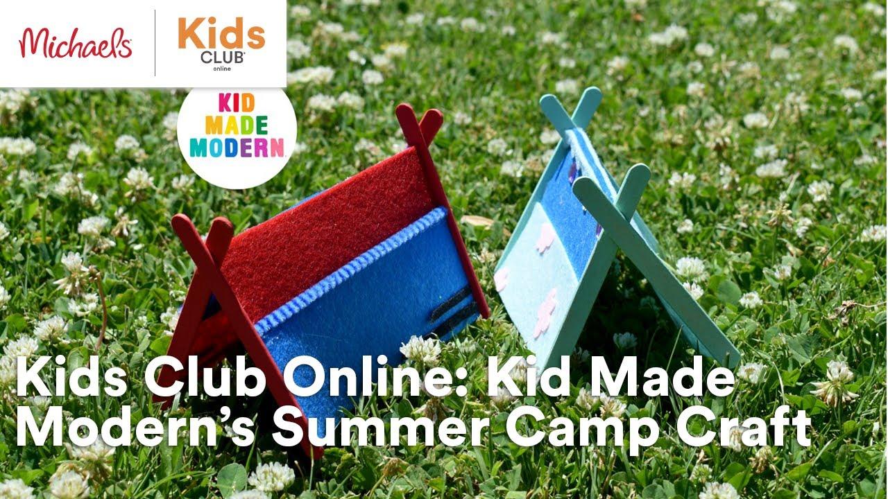 Kids Club Online: Kid Made Modern's Summer Camp Craft   Michaels
