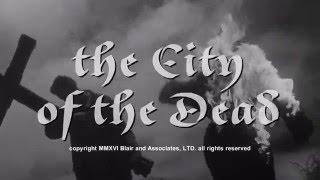 The City Of The Dead [aka Horror Hotel] (1960) - HD 2016 Trailer [1080p]
