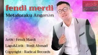 Metafora anganan- Fendi mardi(karaoke)
