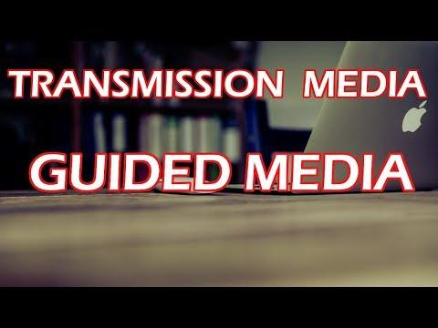 Transmission media - Guided