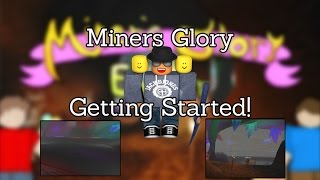 [Roblox] Miner's Glory: Getting started (EXCLUSIVE CODE)