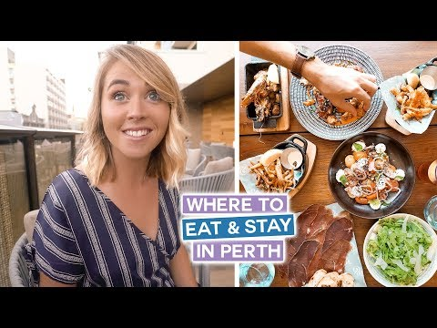 Best Places to Eat & Stay in Perth