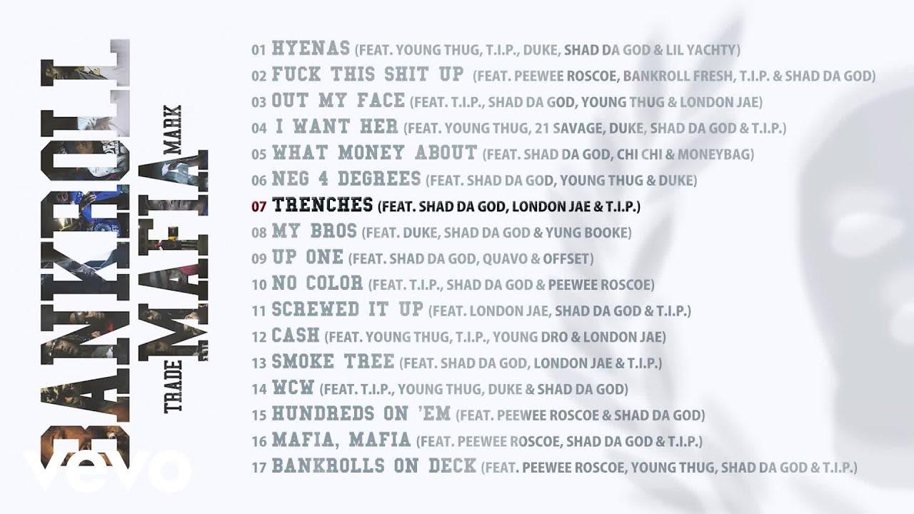Download Bankroll Mafia - Trenches (Audio)