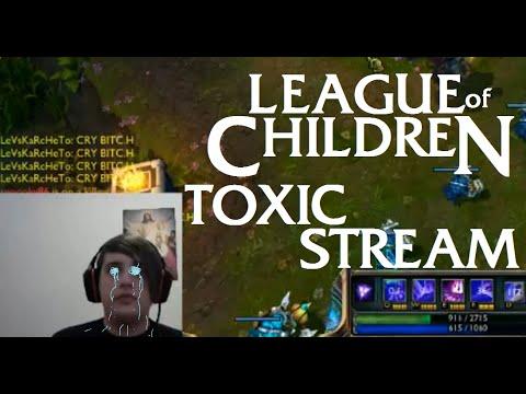 League Of Children: TOXIC STREAM