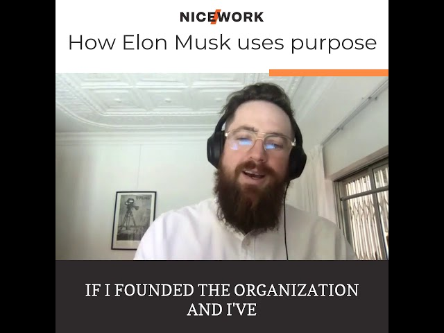 How Elon Musk uses purpose