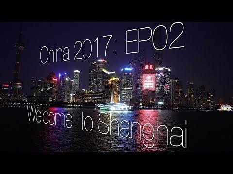 EP02: Welcome to Shanghai - taylor market, Bund and delicious food