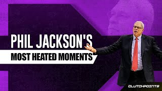 Phil Jackson's Most Heated Moments